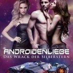Androidenliebe - Das Wrack der Silberstern Cover