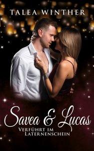 Savea und Lucas - Verführt im Laternenschein Cover