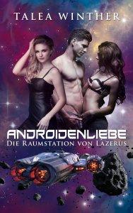 Androidenliebe - Die Raumstation von Lazerus Cover